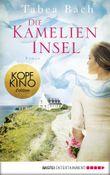 Die Kamelien-Insel: Roman