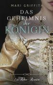 Das Geheimnis der Königin: Ein Tudor-Roman