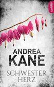 Schwesterherz (Romantic Thriller der Bestseller-Autorin Andrea Kane)