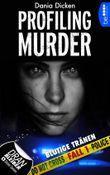 Profiling Murder - Blutige Tränen