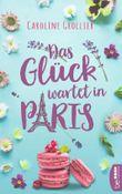 Das Glück wartet in Paris
