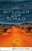 Die Schlingen der Schuld: Kriminalroman
