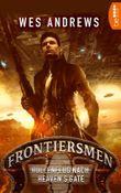Frontiersmen: Höllenflug nach Heaven's Gate