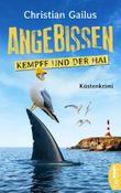 Angebissen. Kempff und der Hai: Küsten-Krimi