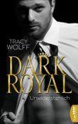 Dark Royal - Unwiderstehlich (His Royal Hotness 1)