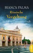 Römische Vergeltung: Ein Fall für Commissario Caselli (Rom Krimi 5)