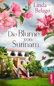 Die Blume von Surinam