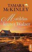 Matildas letzter Walzer