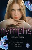 Nymphs 1.2 - Tödliche Liebe