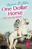 One Dollar Horse / One Dollar Horse – Frei wie der Wind