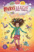 Murks-Magie – Das verflixte Klassen-Schlamassel