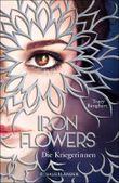 Iron Flowers – Die Kriegerinnen