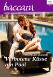 Verbotene Küsse am Pool (Baccara)