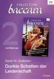 Collection Baccara Band 340 - Titel 2: Dunkle Schatten der Leidenschaft