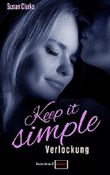 Keep it simple - Verlockung