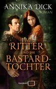 Der Ritter und die Bastardtochter