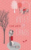 Küsse im Chaos