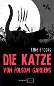 Die Katze von Folsom Gardens