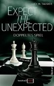 Expect the Unexpected - Doppeltes Spiel