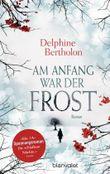 Am Anfang war der Frost