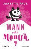 Mann oder Mantra?