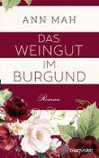 Das Weingut im Burgund