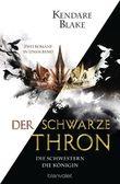 Der Schwarze Thron - Die Schwestern / Die Königin
