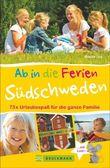 Ab in die Ferien – Südschweden