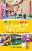 Ab in die Ferien Provence und Côte d'Azur