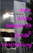 Amor Amaro beendet die diXXda© Verschwörung