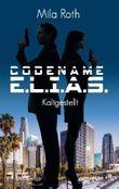 Codename E.L.I.A.S. – Kaltgestellt