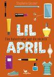 Lil April – Eine Katastrophe jagt die nächste
