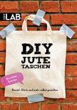DIY Jutetaschen: Beutel, Shirts und mehr selbst gestalten