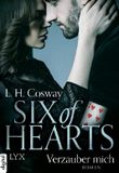 Six of Hearts - Verzauber mich