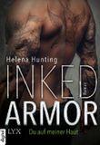 Inked Armor - Du auf meiner Haut