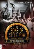 Sons of Steel Row - Von Verrat und Sühne (Steel-Row-Serie 2)