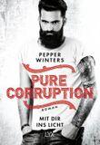 Pure Corruption - Mit dir ins Licht