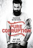 Pure Corruption – Mit dir ins Licht