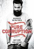 Pure Corruption – Mit dir ins Licht