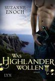 Was Highlander wollen