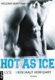 Hot As Ice - Heißkalt verführt