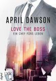 Love the Boss - Ein Chef fürs Leben