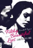 Filthy Beautiful Lies: Zum ersten Mal