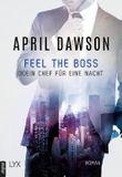 Feel the Boss - (K)ein Chef für eine Nacht (Boss-Reihe 3)