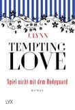 Tempting Love - Spiel nicht mit dem Bodyguard