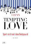 Tempting Love – Spiel nicht mit dem Bodyguard