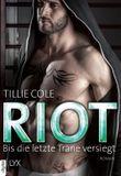Riot - Bis die letzte Träne versiegt (Scarred Souls 4)