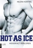 Hot as Ice - Heißkalt verloren