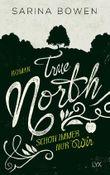 """Buch in der Ähnliche Bücher wie """"True North - Wo auch immer du bist"""" - Wer dieses Buch mag, mag auch... Liste"""
