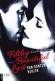 Filthy Beautiful Lust - Von ganzem Herzen (Filthy-Beautiful-Reihe 3)